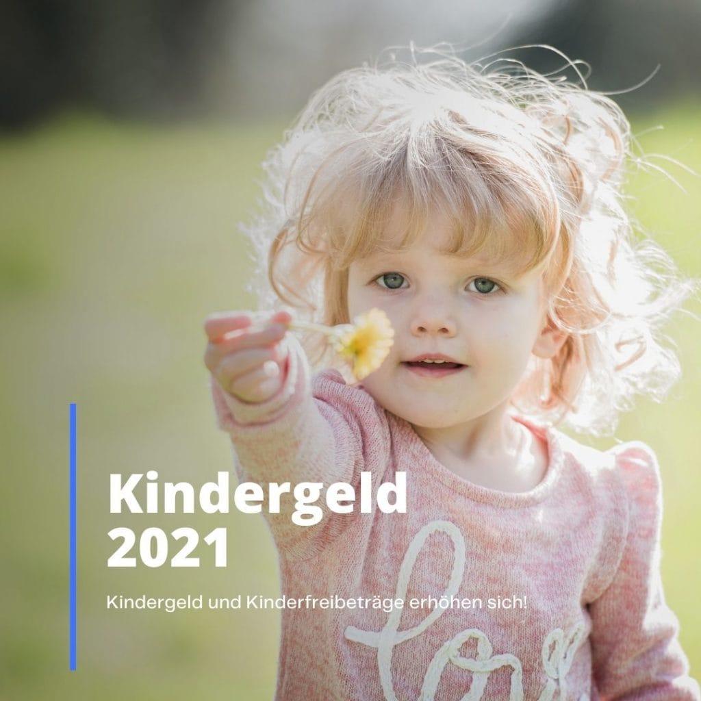 Kindergeld 2021 erhoeht